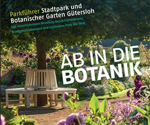 Ab in die Botanik - Stadtpark Gütersloh